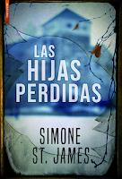 Las hijas perdidas de Simone St. James, ficción literaria, de género, novela de misterio, crimen, suspense, sobrenatural