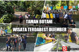 Selain Kolam Renang, Wisata Taman Botani Sukorambi Punya beberapa tempat keren, wajib kesini!