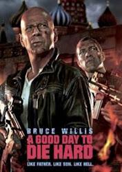 A Good Day to Die Hard - Một ngày để chết