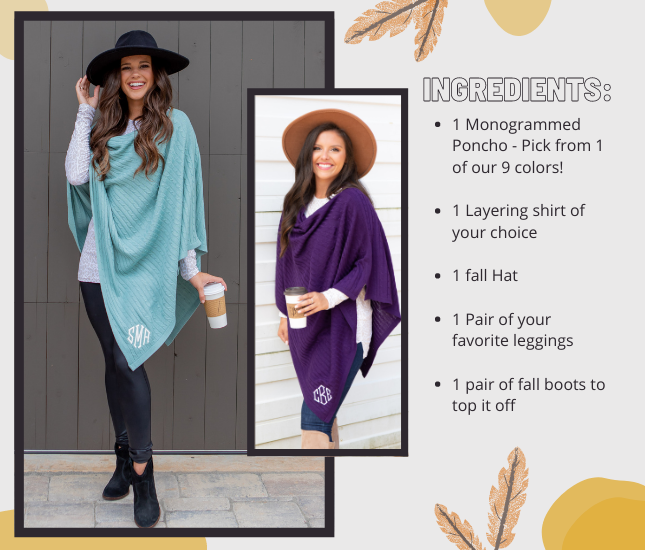 Monogrammed Ponchos styled for fall