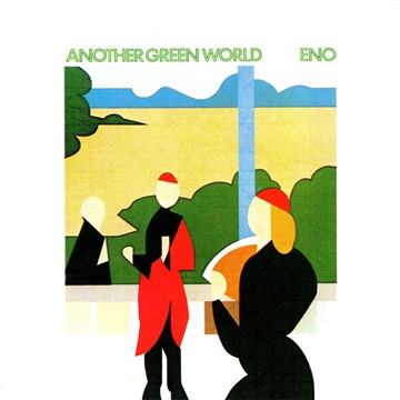 Broan Eno - Another Green World