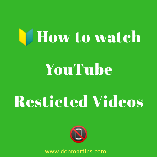 🔰How to watch YouTube Resticted Videos📵