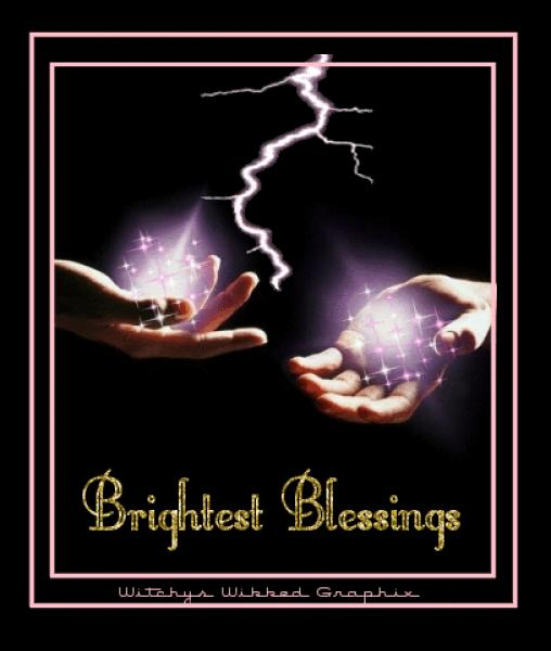 Brightest Blessing, Blessed Be