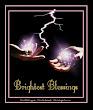 Brightest Blessing