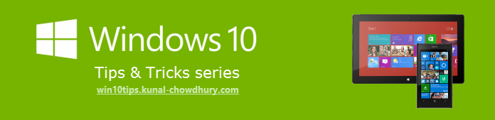 Click here to read Windows 10 Tips & Tricks (win10tips.kunal-chowdhury.com)