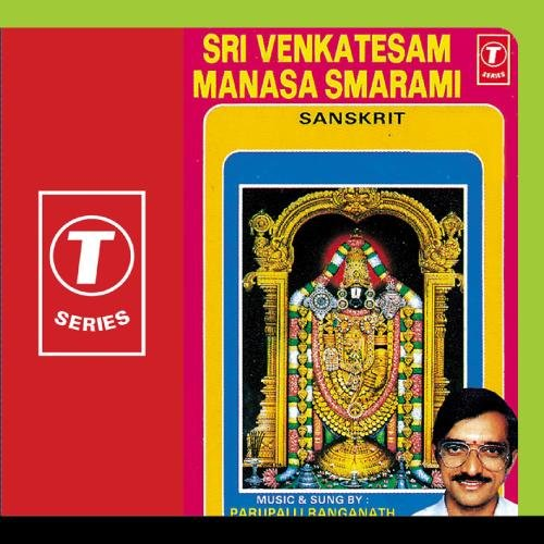Sri Venkatesam Manasa Smarami By Parupalli Ranganath Devotional Album MP3 Songs