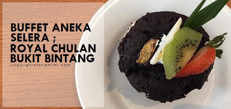 promosi_buffet_ramadhan_royal_chulan_bukit_bintang_1