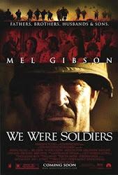 We Were Soldiers -  Chúng tôi là những người lính