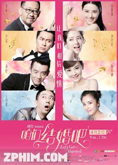 Chúng Ta Kết Hôn Đi - Let's Get Married (2015) Poster