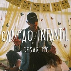 Baixar Canção Infantil – Cesar MC Part. Cristal em Mp3