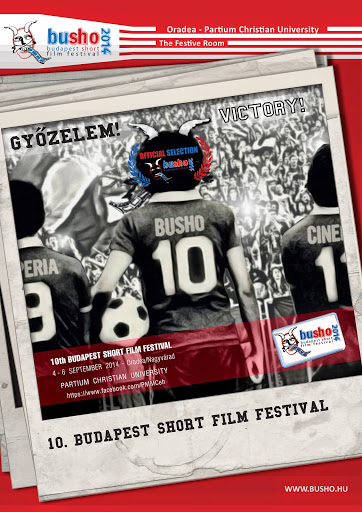 Busho (Budapest Short Film Festival), ediţia a zecea #1