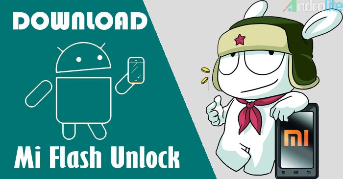 Download Mi Flash Unlock Xiaomi Terbaru