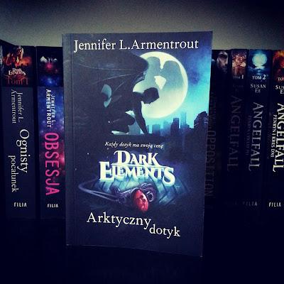 "Jennifer L. Armentrout - ""Dark Elements. Arktyczny Dotyk"""