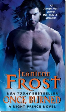 Review: Once Burned (Night Prince #1) by Jeaniene Frost | About That Story