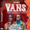 MUSIC: VIBES AND NONSTOP SINS (VANS) - Rév faàdër ft COOL DJ Bobby