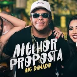 Capa Melhor Proposta – MC Danado Mp3 Grátis