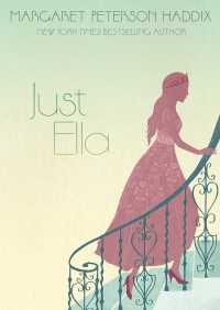 Just Ella By Margaret Peterson Haddix