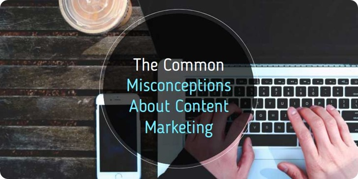 Common-Misconceptions-About-Content-Marketing-That-Are-Wasting-Your-Time