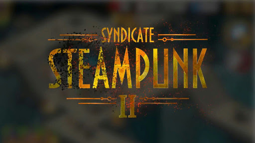 Download Steampunk Syndicate 2 Pro Version v1.2.52 APK MOD - Jogos Android