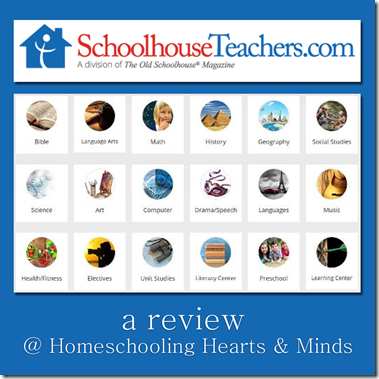 SchoolhouseTeachers.com Online Classes review at Homeschooling Hearts & Minds