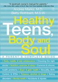 Healthy Teens, Body and Soul By Andrea Marks