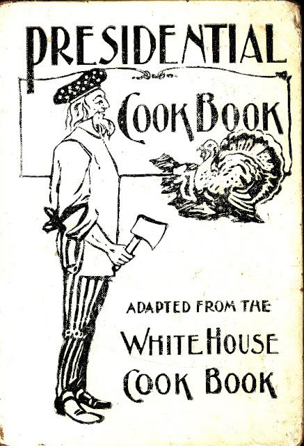 Presidential Cookbook ©1896