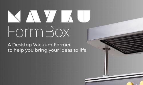 Mayku FormBox Vacuum Former and Materials