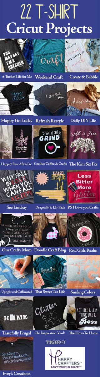 22 HTV projects that make great t-shirts, many include the cricut or silhouette files!