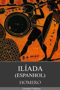 Ilíada (Espanhol) pdf epub mobi download