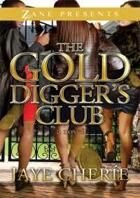 The Golddigger's Club By Jaye Cherie