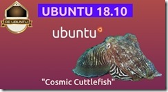 "Derivate ufficiali di Ubuntu 18.10 ""Cosmic Cuttlefish"" disponibili per il download."