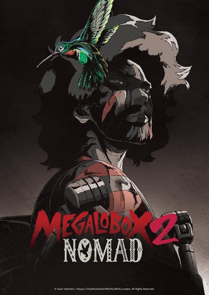 MEGALOBOX 2: NOMAD