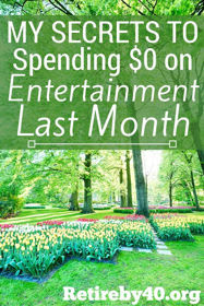 My secrets to spending $0 on entertainment last month