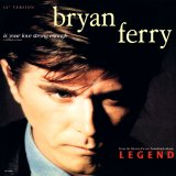 Bryan Ferry - Is Your Love Strong Enough