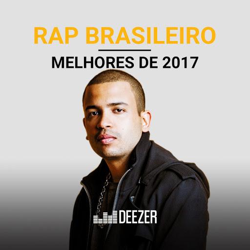 Rap Brasileiro – Melhores de 2017