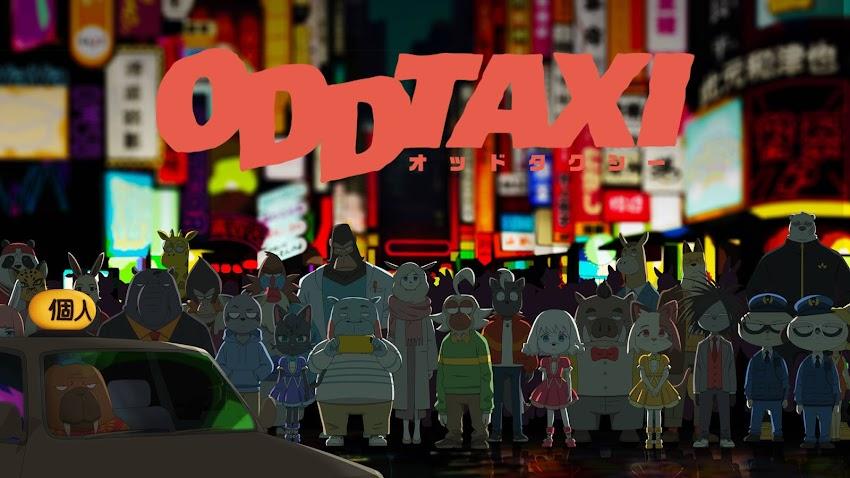 (Anime) Odd Taxi [Hoàn Thành]