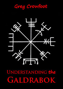 Cover of Greg Crowfoot's Book Understanding the Galdrabok Part 1