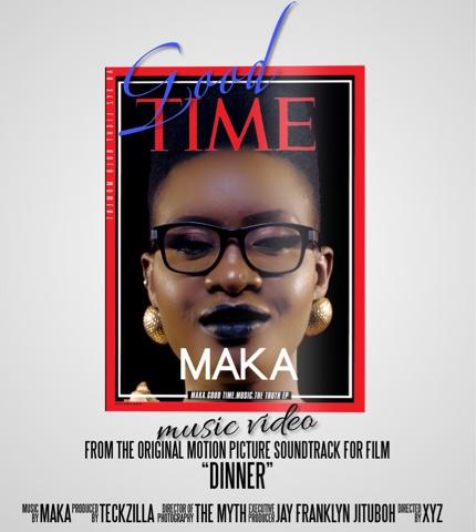 "MAKA - ""GOOD TIME"""