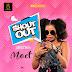 DOWNLOAD AUDIO : MOET - SHOUT OUT