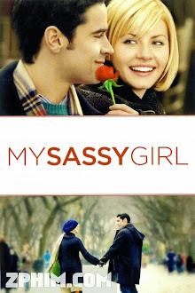Cô Nàng Ngổ Ngáo - My Sassy Girl (2008) Poster
