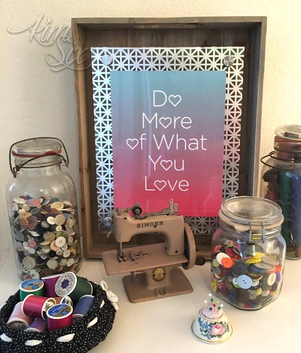 Do more of what you love DIY floating frame