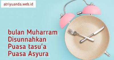 Puasa Sunnah 9 dan 10 Muharram serta keutamaannya