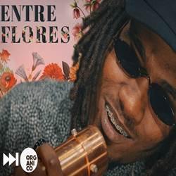 Capa Entre Flores – San Joe (Orgânico) Mp3 Grátis