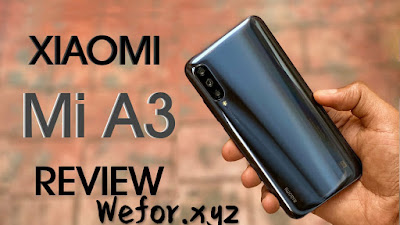 Xiaomi Mi A3 In 2020 Review - Is The Display A Deal Breaker 2020