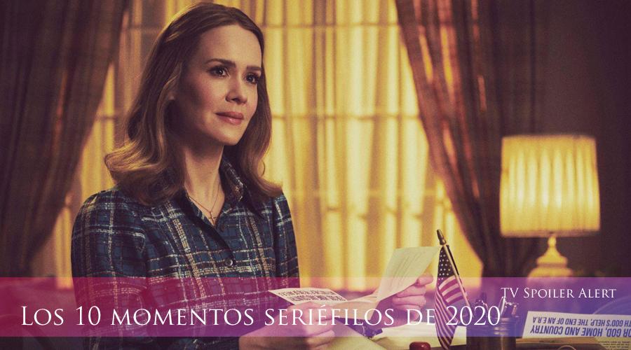 Los 10 momentos seriéfilos de 2020 TV Spoiler Alert