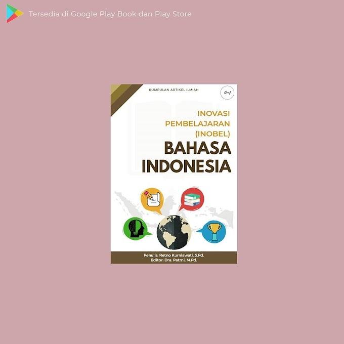 Buku Inobel Inovasi Belajar Bahasa Indonesia