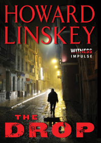 The Drop By Howard Linskey