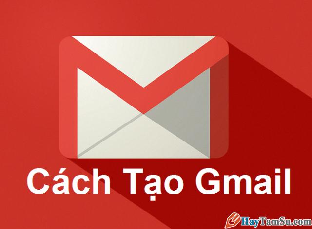 tạo gmail, tạo tài khoản gmail, lập gmail