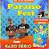 Paraiso Fest inicia nesta sexta-feira dia 28 com a banda Kaso Sério