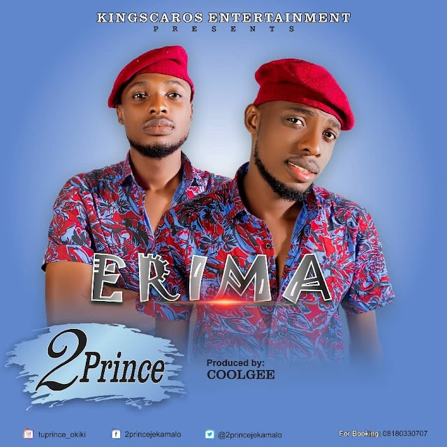 Afropop Singers 2Prince Releases New Hit Single 'Erima' ~Omonaijablog